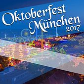 Oktoberfest München 2017 by Various Artists