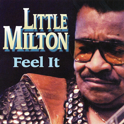 Play & Download Feel It by Little Milton | Napster