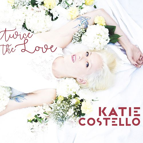Twice the Love by Katie Costello