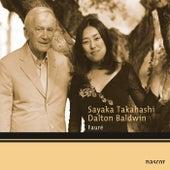 Fauré: Mélodies by Sayaka Takahashi and Dalton Baldwin