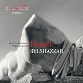 Handel: Belshazzar by William Christie and les Arts Florissants