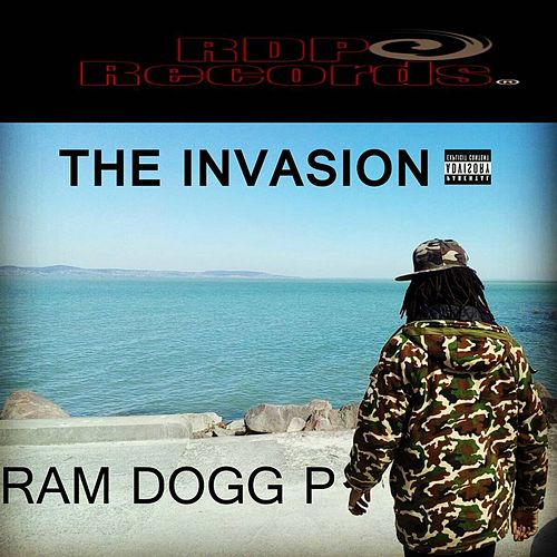 The Invasion by Ram Dogg P