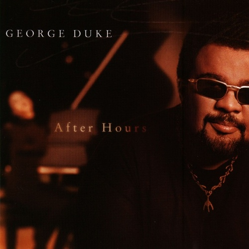Play & Download After Hours by George Duke | Napster