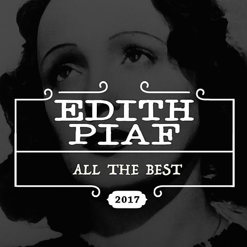 All the Best (Remastered Version) by Edith Piaf