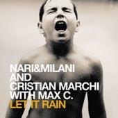 Let It Rain by Nari & Milani