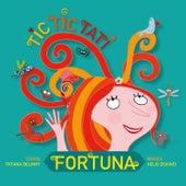 Tic Tic Tati by Fortuna