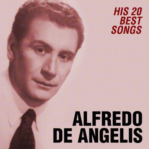 His 20 Best Songs by Alfredo De Angelis