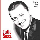 His 20 Best Songs by Julio Sosa