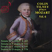Colin Tilney Plays Mozart, Vol. 6 by Colin Tilney