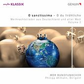 Christmas Songs from Germany & All Over the World, Vol. 2 by MDR-Rundfunkchor