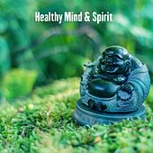 Healthy Mind & Spirit by Massage Therapy Music