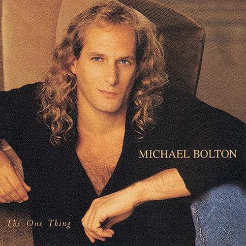 The One Thing de Michael Bolton