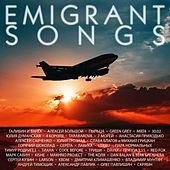 Emigrant songs by Various Artists