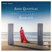 Scarlatti: Ombre et lumière by Anne Queffélec