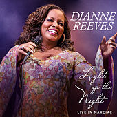Light Up The Night - Live In Marciac von Dianne Reeves