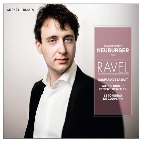 Ravel - Gaspard de la nuit - Valses nobles et sentimentales - Le Tombeau de Couperin by Jean-Frédéric Neuburger