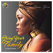 Bring Your Family by Queen I-frica