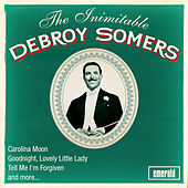 The Inimitable Debroy Summers by Debroy Somers