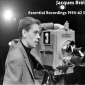 Essential Recordings 1954-62 3 von Jacques Brel