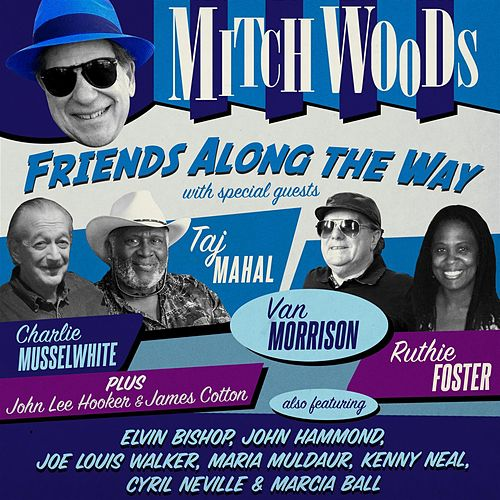 Friends Along The Way - EP by Mitch Woods