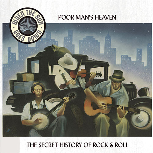 Poor Man's Heaven: Blues & Tales of the Great Depression by Various Artists