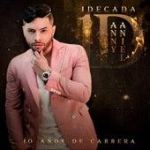 1 Decada (10 Años de Carrera) by Danny Daniel