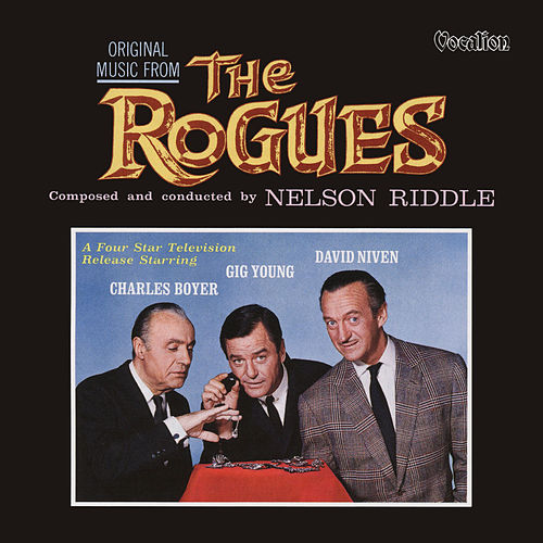 The Rogues (Original Television Soundtrack) by Nelson Riddle