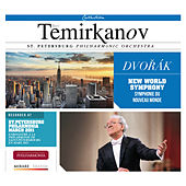 Dvorak: Symphony No. 9 from the new world in E Minor Op. 95 by Yuri Temirkanov and Saint Petersburg Philharmonic