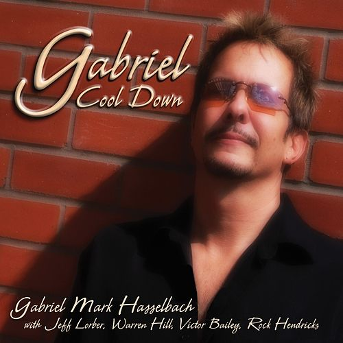 Cool Down (Remastered) by Gabriel Mark Hasselbach