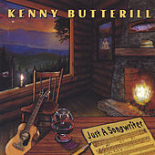 Just A Songwriter by Kenny Butterill
