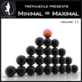 Minimal = Maximal, Vol. 11 by Various Artists