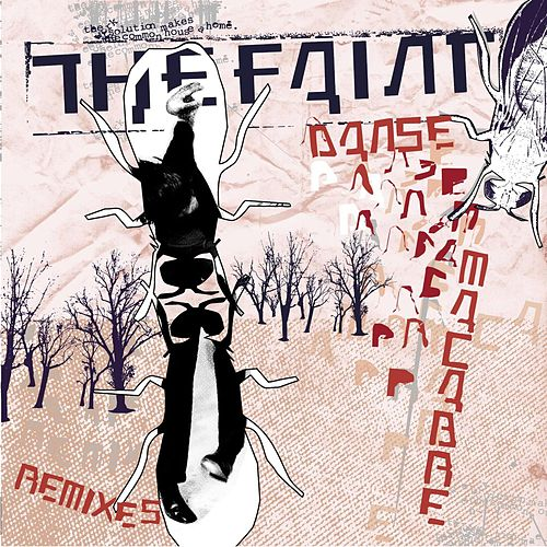 Play & Download Danse Macabre Remixes by The Faint | Napster