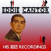 His Best Recordings von Eddie Cantor