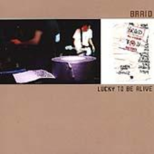 Play & Download Lucky To Be Alive by Braid | Napster