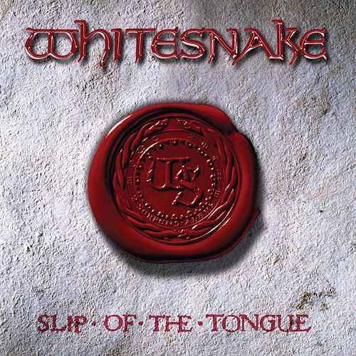 Slip Of The Tongue (20th Anniversary Remaster) by Whitesnake