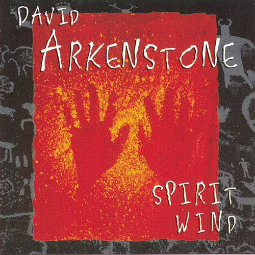 Play & Download Spirit Wind by David Arkenstone | Napster