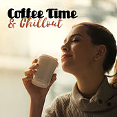 Coffee Time  & Chillout – Smooth Chill Out, Deep Vibes, Relax & Chill, Summertime, Rest by Luxury Lounge Cafe Allstars