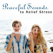 Peaceful Sounds to Relief Stress – Easy Listening, Calming Waves, New Age Relaxation, Music to Calm Mind, Rest a Bit by New Age