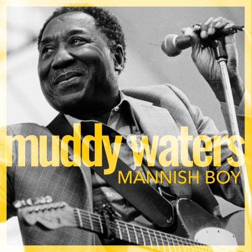 Mannish Boy von Muddy Waters