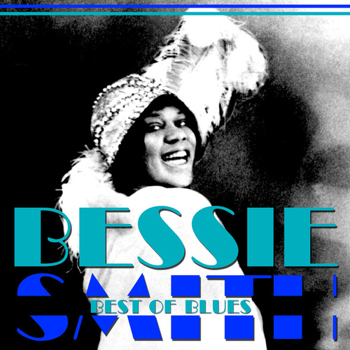 Best Of Blues by Bessie Smith