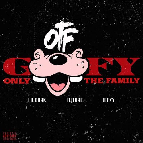Goofy (feat. Future & Jeezy) by Lil Durk