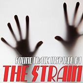 (Soundtrack Inspired By) the Strain by Various Artists