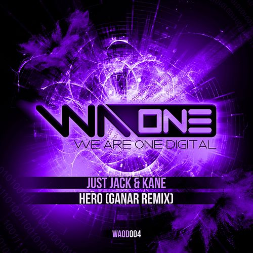 Hero (Ganar Remix) by Just Jack