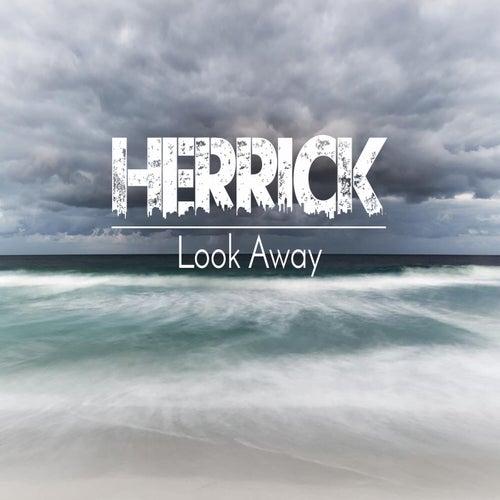 Look Away by Herrick