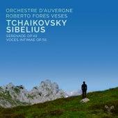 Tchaikovsky - Sibelius by Orchestre d'Auvergne and Roberto Forés Veses