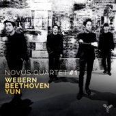 Webern, Beethoven, Yun by Novus Quartet