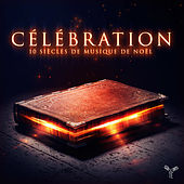 Noël Celebration: 10 Centuries of Christmas Music by Orchestre d'Auvergne and Craig Leon