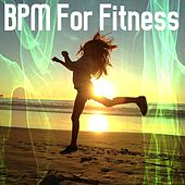 BPM For Fitness by The Gym All-Stars