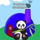 Greedy Pandas Nursery Rhymes by Nursery Rhymes