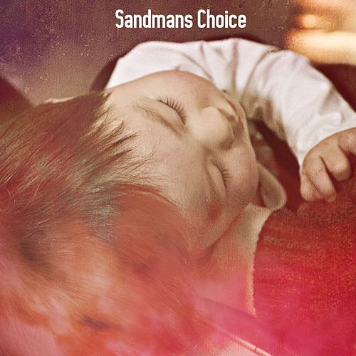 Sandmans Choice by Rockabye Lullaby